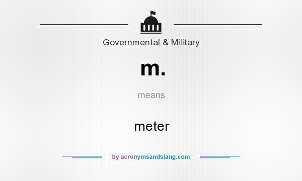 What does m. mean? It stands for meter