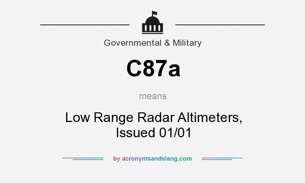 What does C87a mean? It stands for Low Range Radar Altimeters, Issued 01/01