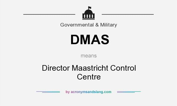 What does DMAS mean? It stands for Director Maastricht Control Centre