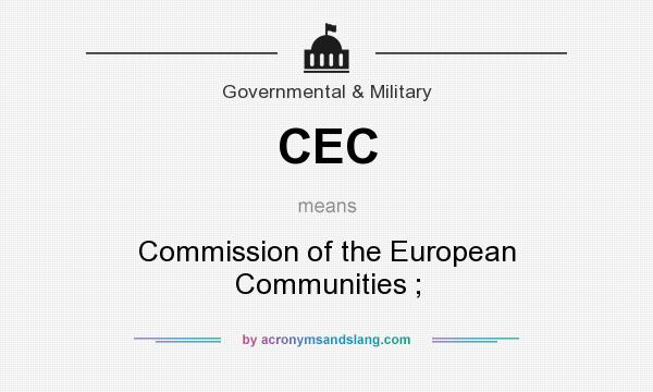 What does CEC mean? It stands for Commission of the European Communities ;