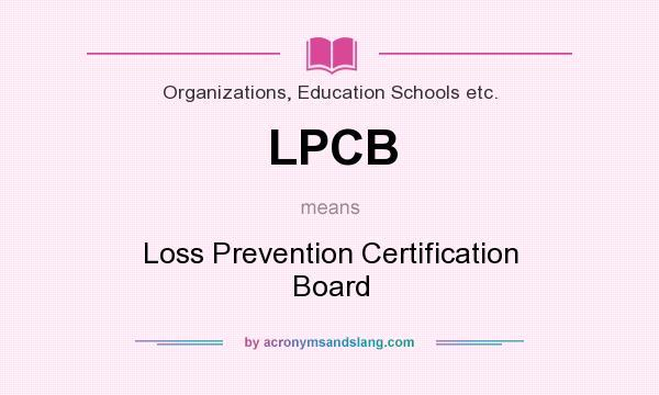 LPCB - Loss Prevention Certification Board in Organizations ...