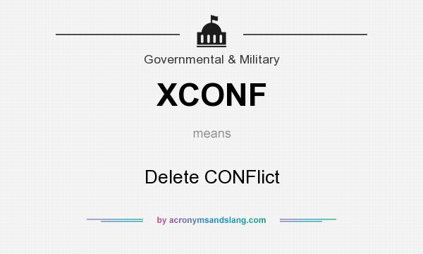 What does XCONF mean? It stands for Delete CONFlict