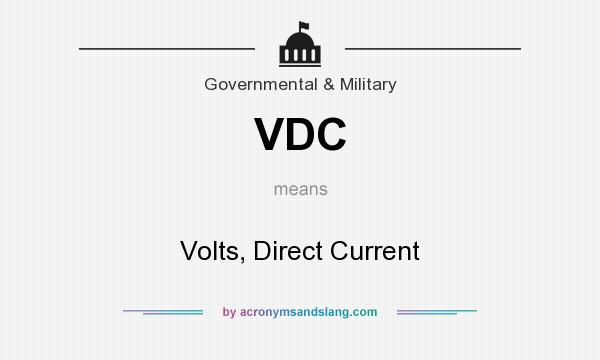 What does VDC mean? It stands for Volts, Direct Current