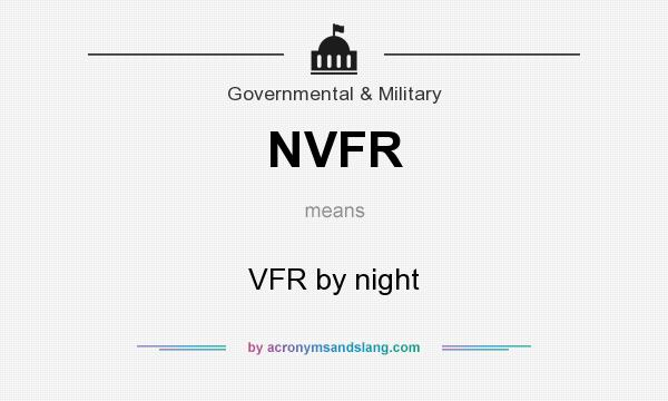 What does NVFR mean? It stands for VFR by night