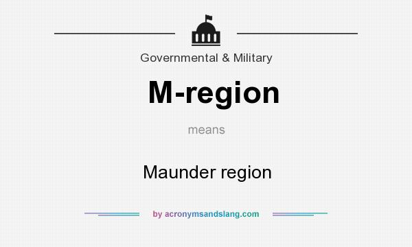 What does M-region mean? It stands for Maunder region