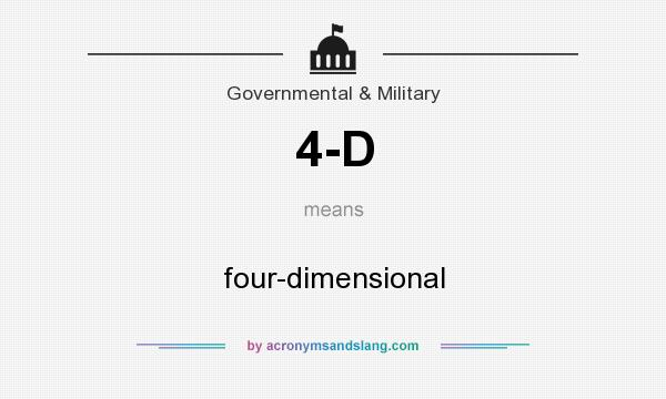 What does 4-D mean? It stands for four-dimensional