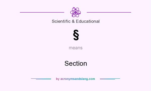 What does § mean? It stands for Section