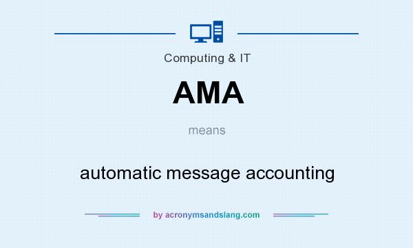 What does AMA mean? It stands for automatic message accounting