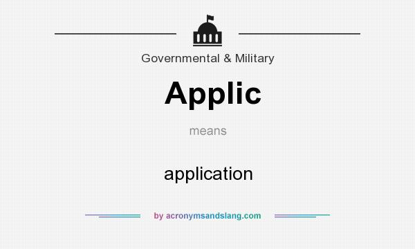 What does Applic mean? It stands for application