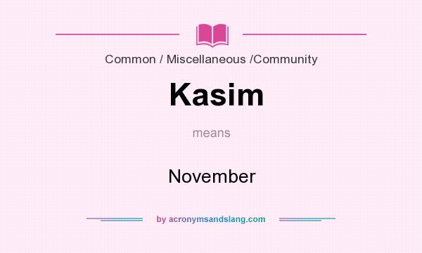What does Kasim mean? It stands for November