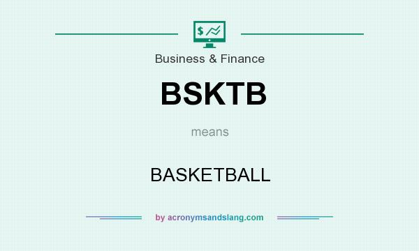 What does BSKTB mean? It stands for BASKETBALL