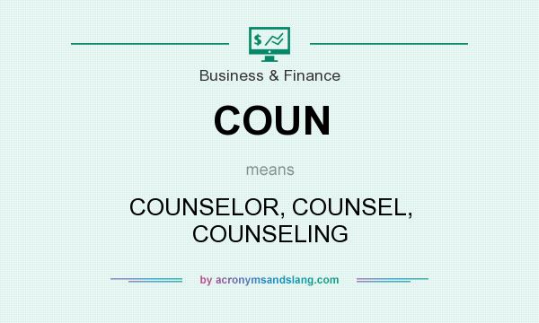 What does COUN mean? It stands for COUNSELOR, COUNSEL, COUNSELING