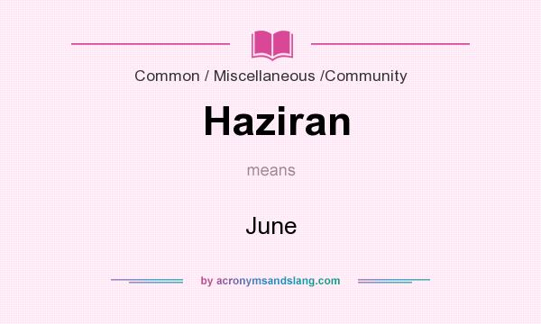 What does Haziran mean? It stands for June