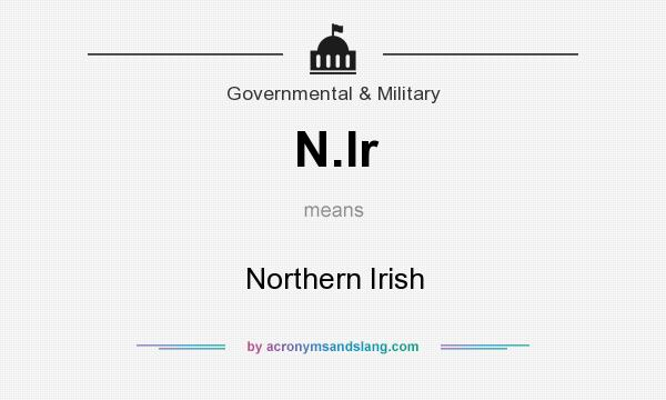 What does N.Ir mean? It stands for Northern Irish