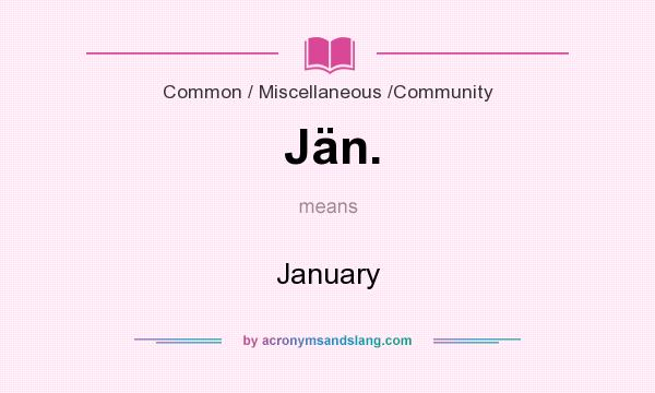 What does Jän. mean? It stands for January