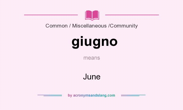 What does giugno mean? It stands for June