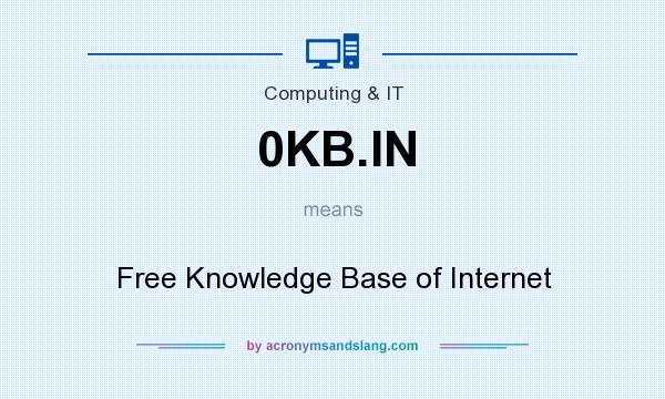 What does 0KB.IN mean? It stands for Free Knowledge Base of Internet