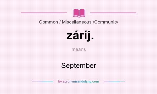 What does záríj. mean? It stands for September