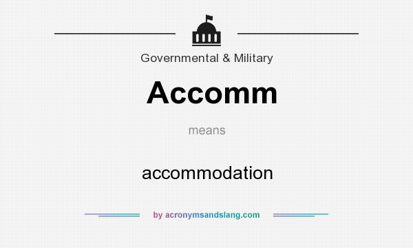 What does Accomm mean? It stands for accommodation