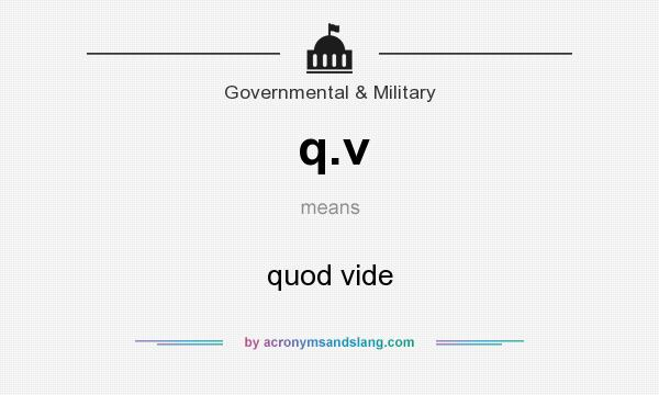 What does q.v mean? It stands for quod vide