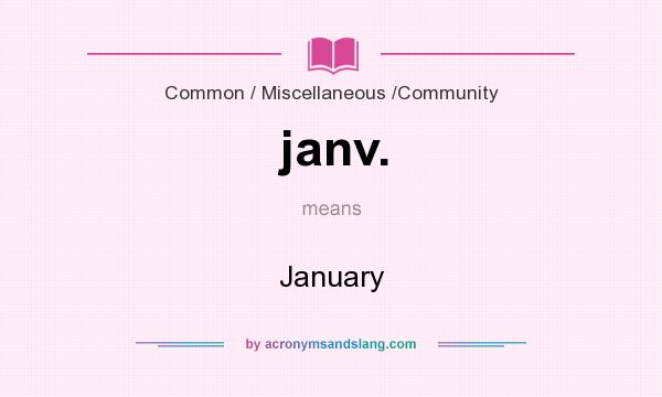 What does janv. mean? It stands for January