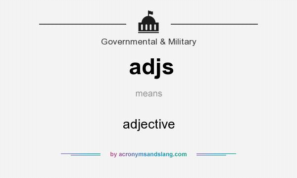 What does adjs mean? It stands for adjective
