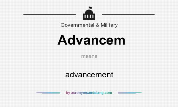 What does Advancem mean? It stands for advancement