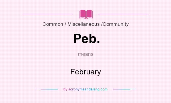 What does Peb. mean? It stands for February