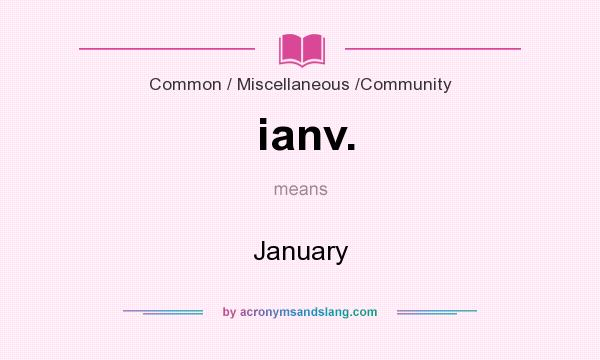 What does ianv. mean? It stands for January