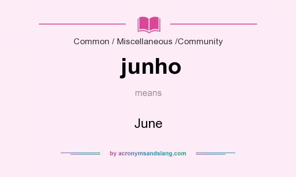 What does junho mean? It stands for June