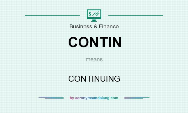 What does CONTIN mean? It stands for CONTINUING