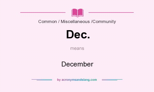 What does Dec. mean? It stands for December