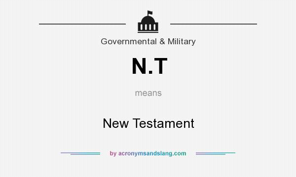 What does N.T mean? It stands for New Testament