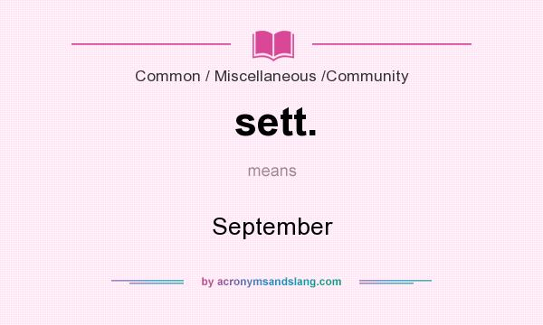 What does sett. mean? It stands for September