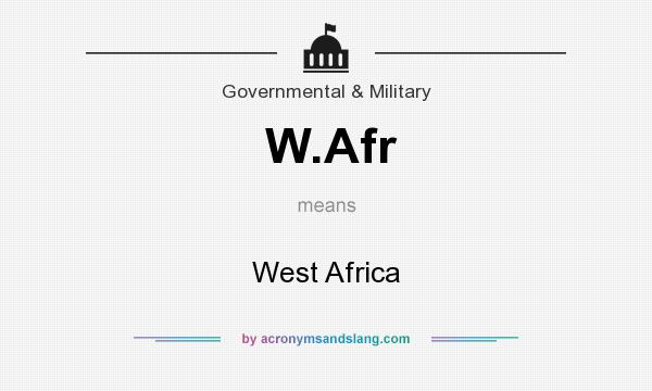 What does W.Afr mean? It stands for West Africa