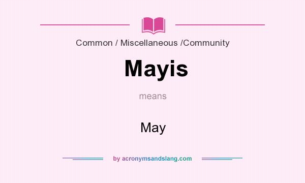 What does Mayis mean? It stands for May