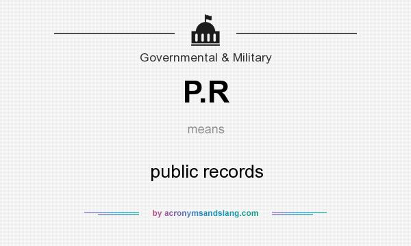 What does P.R mean? It stands for public records