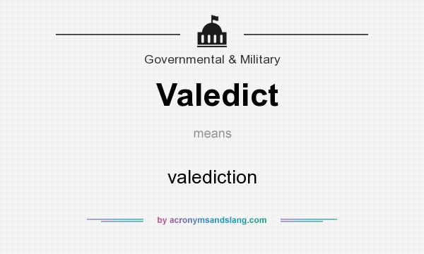 What does Valedict mean? It stands for valediction