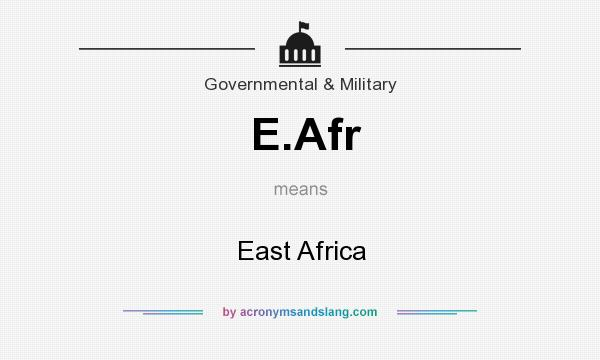 What does E.Afr mean? It stands for East Africa