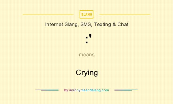 What does :` mean? It stands for Crying