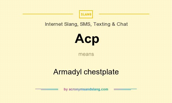 What does Acp mean? It stands for Armadyl chestplate