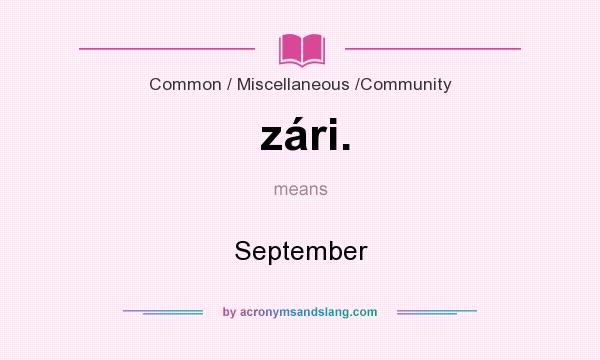 What does zári. mean? It stands for September