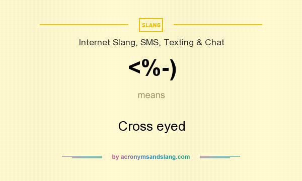 What does <%-) mean? It stands for Cross eyed