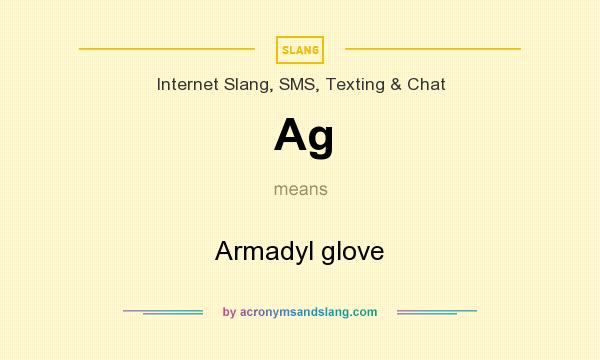 What does Ag mean? It stands for Armadyl glove