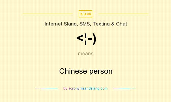 What does <¦-) mean? It stands for Chinese person