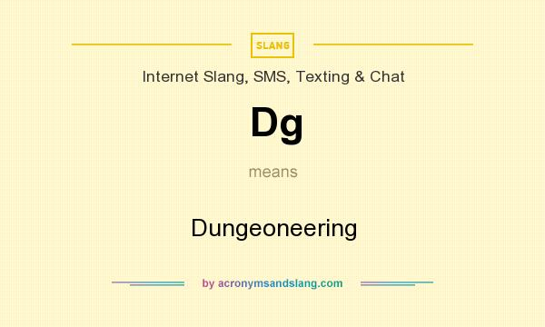 What does Dg mean? It stands for Dungeoneering