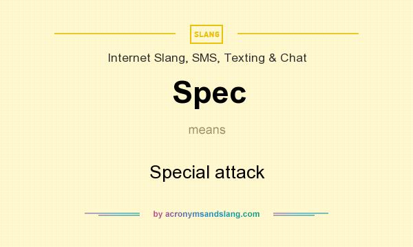 What does Spec mean? It stands for Special attack