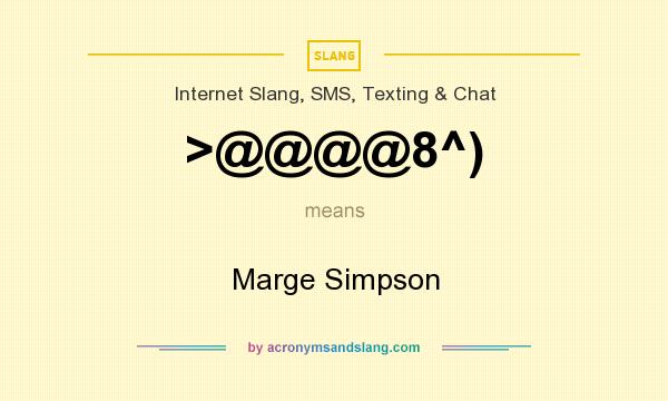 What does >@@@@8^) mean? It stands for Marge Simpson