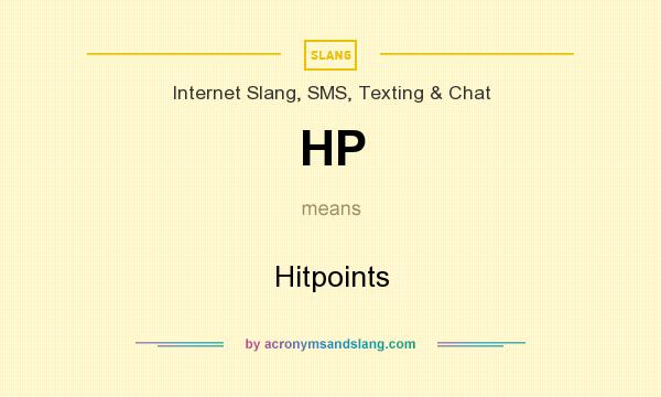 What does HP mean? It stands for Hitpoints