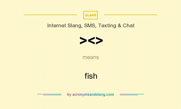 What does ><> mean? It stands for fish